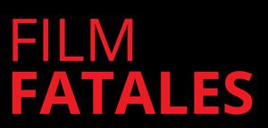 Film Fatales